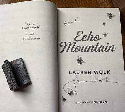 Image of autographed copy of Lauren Wolk's novel Echo Mountain.