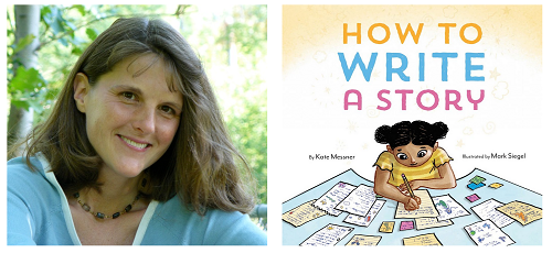 Author Kate Messner and the cover of her book How to Write a Book.