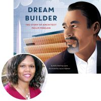 Author Kelly Starling Lyons and the cover of her book Dream Builder: The Story of Architect Philip Freemon