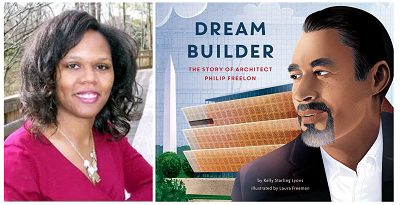 Author Kelly Starling Lyons and the cover of her book Dream Builder: The Story of Architect Philip Freelon.