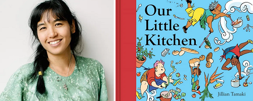 Jillian Tamaki and the cover of her picture book Our Little Kitchen.