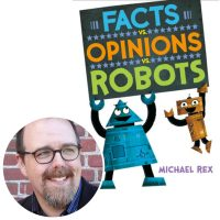 Michael Rex and the cover of his book Facts vs. Opinions vs. Robots