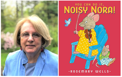 Author / illustrator Rosemary Wells and the cover of her new book You Can Do It, Noisy Nora!
