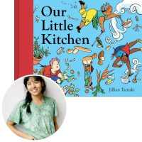 Jillian Tamaki and the cover of her book Our Little Kitchen