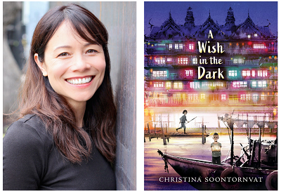 Author Christina Soontornvat and the cover of her novel A Wish in the Dark.