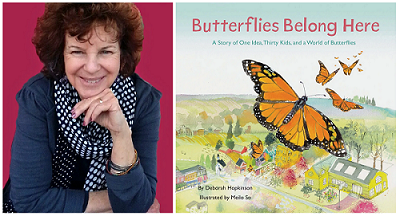 Author Deborah Hopkinson and the cover of her book Butterflies Belong Here: A Story of One Idea, Thirty Kids, and a World of Butterflies.