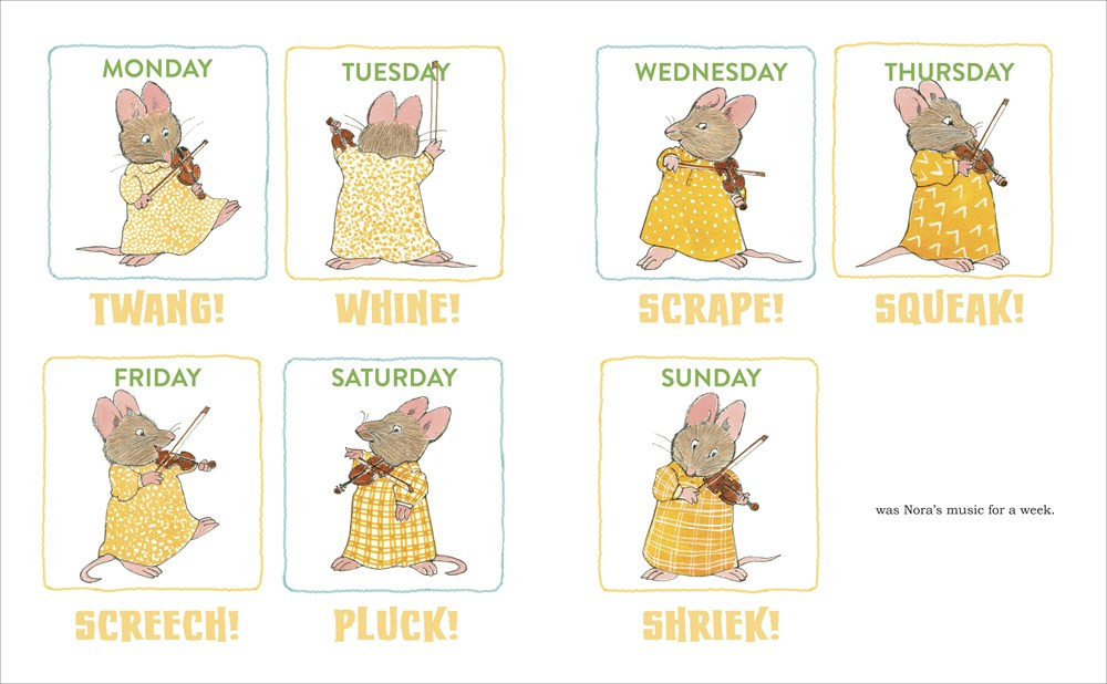 An interior image from You Can Do It, Noisy Nora!, written and illustrated by Rosemary Wells, depicting little mouse Nora trying to play the violin on each day of the week and making screeching beginner noises on her new instrument.