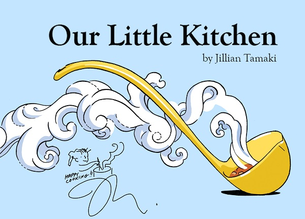 An image of the title page from Our Little Kitchen, signed by the author and illustrator, Jillian Tamaki