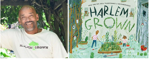 Author Tony Hillery and the cover of his book Harlem Grown: How One Big Idea Transformed a Neighborhood.