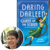 author Anne Nesbet and the cover of her novel, Daring Darleen, Queen of the Screen