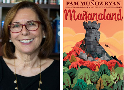 Author Pam Muñoz Ryan and the cover of her novel Manañaland.
