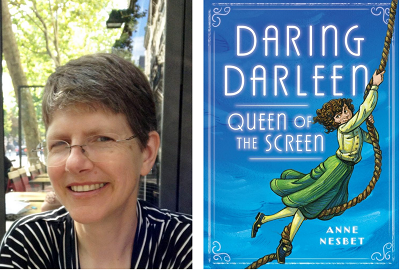 Author Anne Nesbet and the cover of her novel Daring Darleen, Queen of the Screen.