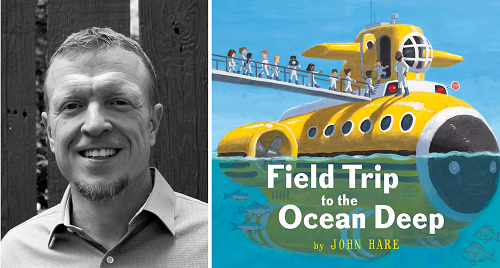 Author and illustrator John Hare and the cover of his new picture book Field Trip to the Ocean Deep.