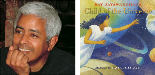 Illustrator Raul Colon and the cover of his new picture book Child of the Universe, written by Ray Jayawardhana.