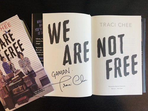 A copy of the YA novel We Are Not Free, signed by the author, Traci Chee.