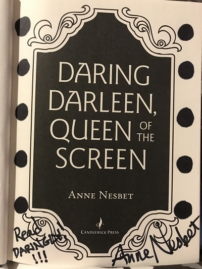 The title page of Daring Darleen, Queen of the Screen, signed by the author Anne Nesbet.
