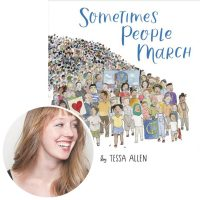 Tessa Allen and the cover of her picture book Sometimes People March