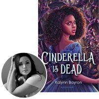 author Kalynn Bayron and the cover of her novel Cinderella Is Dead