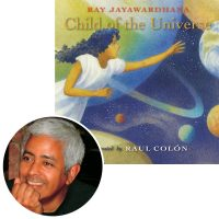 Illustrator Raul Colon and the cover of his new picture book Child of the Universe