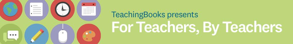 TeachingBooks For Teachers By Teachers