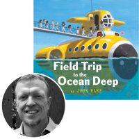 author/illustrator John Hare and the cover of his picture book Field Trip to the Ocean Deep