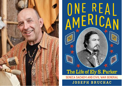 Author Joseph Bruchac and the cover of his biography One Real American: The Life of Ely S. Parker, Seneca Sachem and Civil War General.