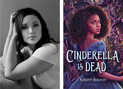 Author Kalynn Bayron and the cover of her debut novel Cinderella Is Dead.