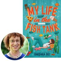 Author Barbara Dee and the cover of her novel My Life in the Fish Tank