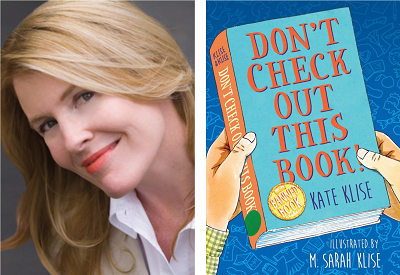 Author Kate Klise and the cover of her new book, Don't Check Out This Book.
