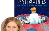 Author Tanya Lloyd Kyi and the cover of her book This Is Your Brain on Stereotypes