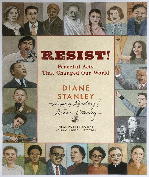The title page of Resist! Peaceful Acts that Changed Our World, signed by the author, Diane Stanley.