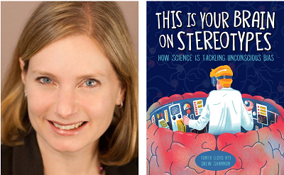 Author Tanya Lloyd Kyi and the cover of her book This Is Your Brain on Stereotypes: How Science Is Tackling Unconscious Bias.
