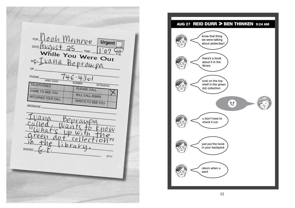 """Two interior pages from from Kate Klise's Don't Check Out This Book, showing a """"While You Were Out"""" memo pad with a message that the school board president wants to know about the new librarian's """"Green Dot"""" collection. On the right side, two boys text that they've found a book in the library """"about that thing we were talking about."""""""