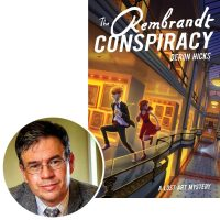 Deron HIcks and the cover of his novel the Rembrandt Conspiracy