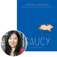 Cynthia Kadohata and the cover of her novel Saucy
