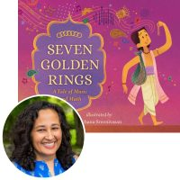 Rajani LaRocca and the cover of Seven Golden Rings