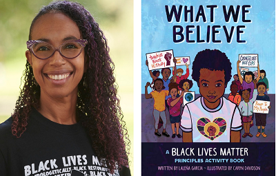 Laleña Garcia and the cover of her book, What We Believe: A Black Lives Matter Principles Activity Book.