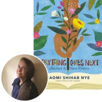 Naomi Shihab Nye and the cover of her collection Everything Comes Next