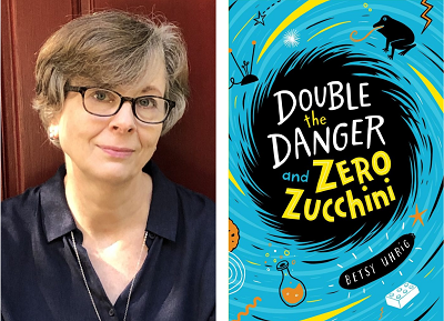 Author Betsy Uhrig and the cover of her novel Double the Danger and Zero Zucchini.