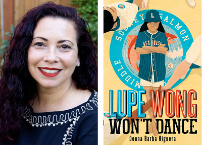 Donna Barba Higuera and the cover of her novel Lupe Wong Won't Dance