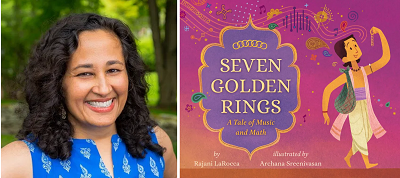 Author Rajani LaRocca and the cover of her book Seven Golden Rings.