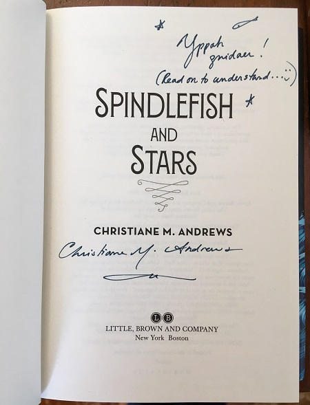The title page of Spindlefish and Stars signed by the author, Christiane Andrews.