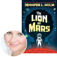 Jennifer Holm and the cover of The Lion of Mars