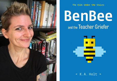 K.A. Holt and the cover of her book BenBee and the Teacher Griefer.