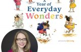 Cheryl B. Klein and the cover of her book A Year of Everyday Wonders