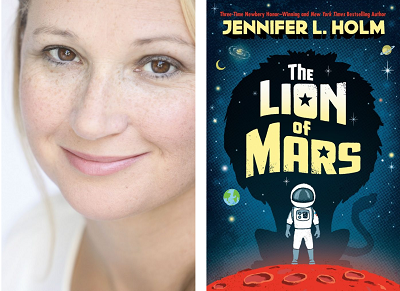 Author Jennifer L. Holm and the cover of her novel, the Lion of Mars.