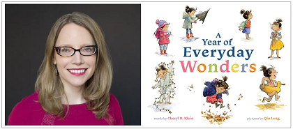Author Cheryl B. Klein and the cover of her book A Year of Everyday Wonders, illustrated by Qin Leng.