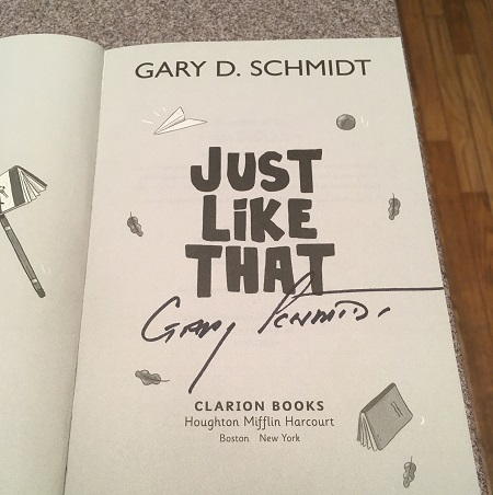 The title page of Just Like That signed by the author, Gary Schmidt.