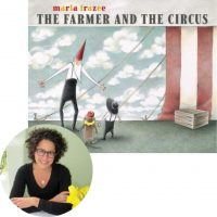 Marla Frazee and the cover of The Farmer and the Circus