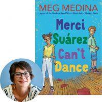 Meg Medina and Merci Suárez Can't Dance